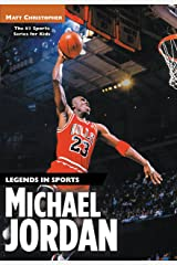 Michael Jordan: Legends in Sports (Athlete Biographies) Kindle Edition