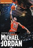 Michael Jordan: Legends in Sports (Matt Christopher Sports Bio Bookshelf (Paperback))