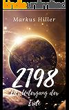 2198: Der Untergang der Erde