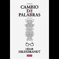 Cambio de palabras (Spanish Edition)