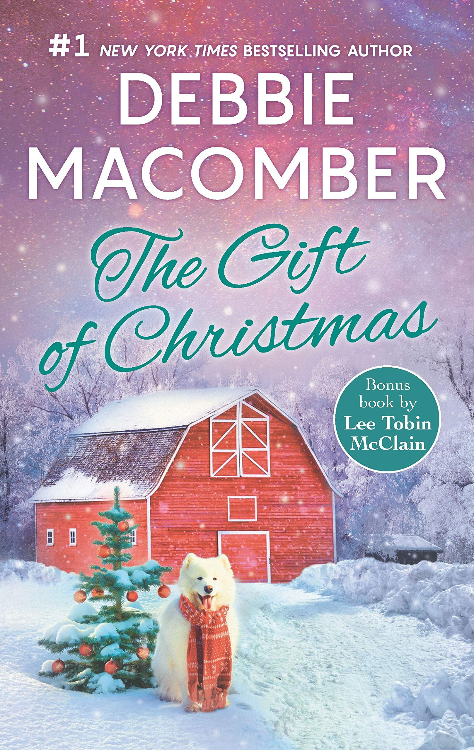Gift Of Christmas.The Gift Of Christmas An Anthology Debbie Macomber Lee