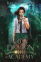 Dragon Fire Academy 1: First Term (English