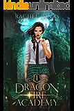 Dragon Fire Academy 1: First Term