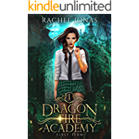 Dragon Fire Academy 1: First Term