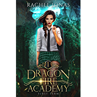 Dragon Fire Academy 1: First Term (English Edition)