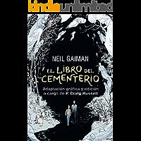 El libro del cementerio (Novela gráfica completa): Adaptación