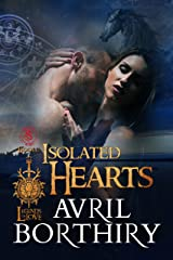 Isolated Hearts (Legends of Love Book 2) Kindle Edition