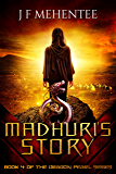 Madhuri's Story: Book 4 of the Dragon Pearl Series