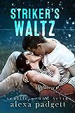 Striker's Waltz (Seattle Sound Series Book 6)