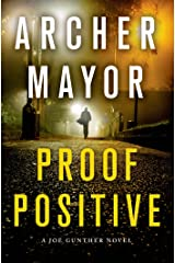 Proof Positive: A Joe Gunther Novel (Joe Gunther Mysteries Book 25) Kindle Edition