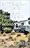 SHTF Bug Out RV: Tips for Setting Up Your Rig and Finding Boondocking Spots