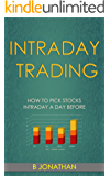 INTRADAY TRADING: How to pick stocks intraday a day before