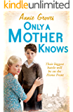Only a Mother Knows