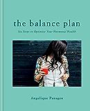 The Balance Plan: Six Steps to Optimize Your Hormonal Health (English Edition)