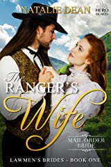 The Ranger's Wife: Mail Order Bride (Lawmen's Brides Book 1) Kindle Edition
