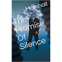 The Promise Of Silence (English Edition)