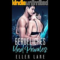 Berufliches Und Privates: Ein Milliardär - Liebesroman
