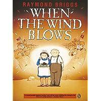 When The Wind Blows Movie Tie In