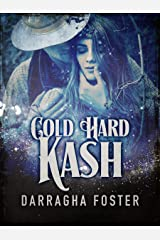 Cold Hard Kash: A Shadow Lover Tale Kindle Edition