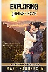 Exploring Jenns Cove (Jenns Cove Eco-romance Book 2) Kindle Edition