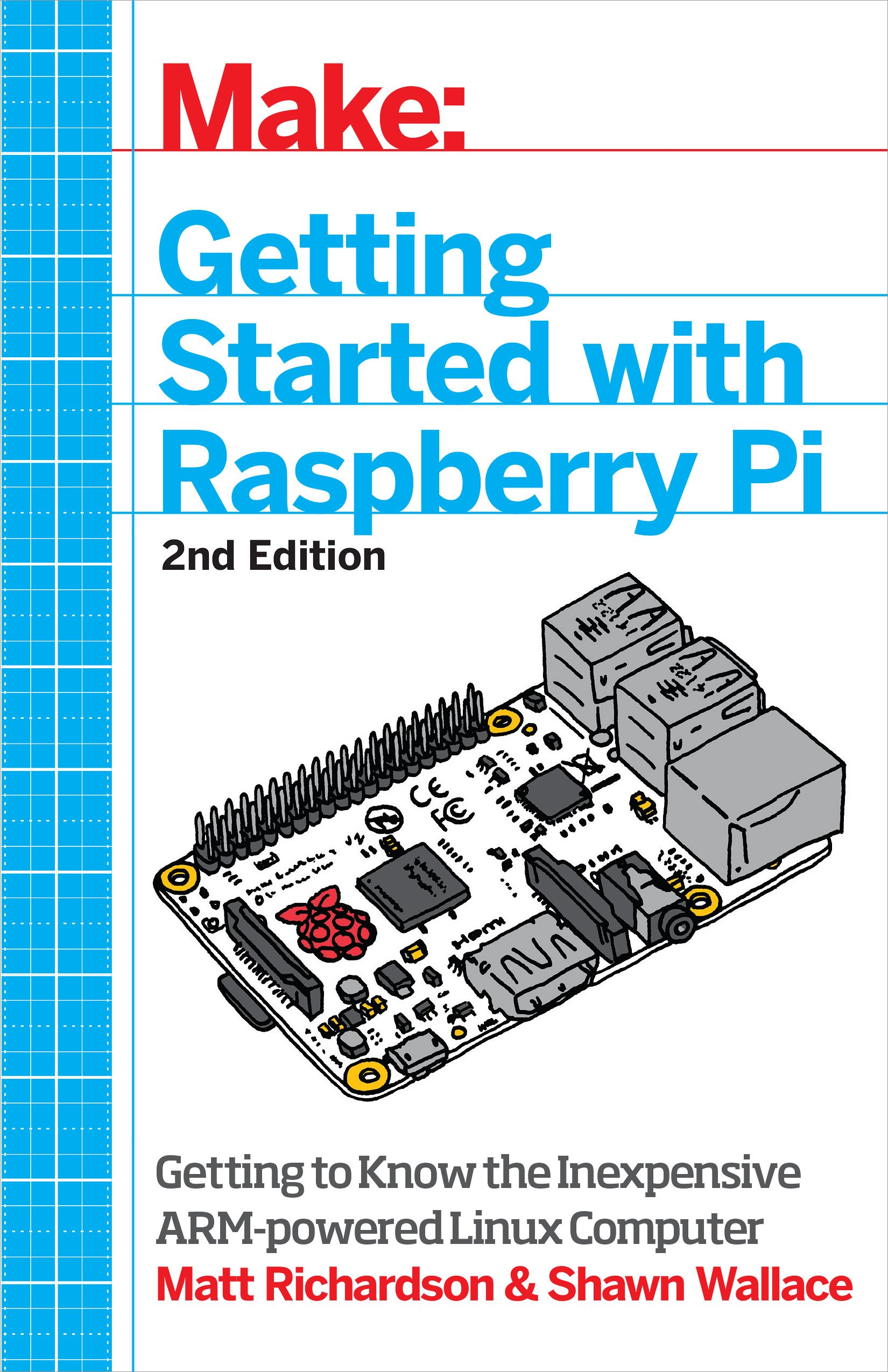 Make: Getting Started with Raspberry Pi: Electronic Projects with ...