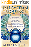 The Egyptian Sequence: Box set containing four novels: Hatshepsut: Daughter of Amun, Akhenaten: Son of the Sun, Tutankhamun and the Daughter of Ra, and The Ghost of Akhenaten