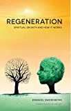 Regeneration: Spiritual Growth and How It Works