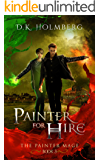 Painter For Hire (The Painter Mage Book 3)