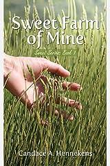 Sweet Farm of Mine (Sweet Series Book 1)
