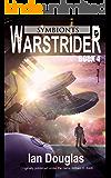 Warstrider: Symbionts (Warstrider Series, Book Four)