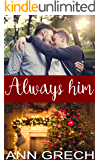 Always him: A Christmas MM step-brother romance