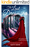 The Last Dreamseer (The Crown of Fane duology Book 2)