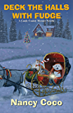 Deck the Halls with Fudge (A Candy-coated Mystery)