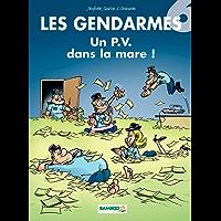 Les Gendarmes: Un P.V. dans la mare ! (French Edition)