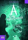 A comme Association, VI:Ce qui dort dans la nuit