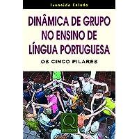 Dinâmica de Grupo no Ensino de Língua Portuguesa