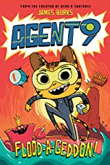 Agent 9: Flood-a-Geddon! Kindle Edition