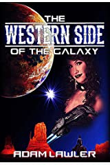 The Western Side of the Galaxy Kindle Edition