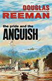 Pride and the Anguish (The Modern Naval Fiction Library)