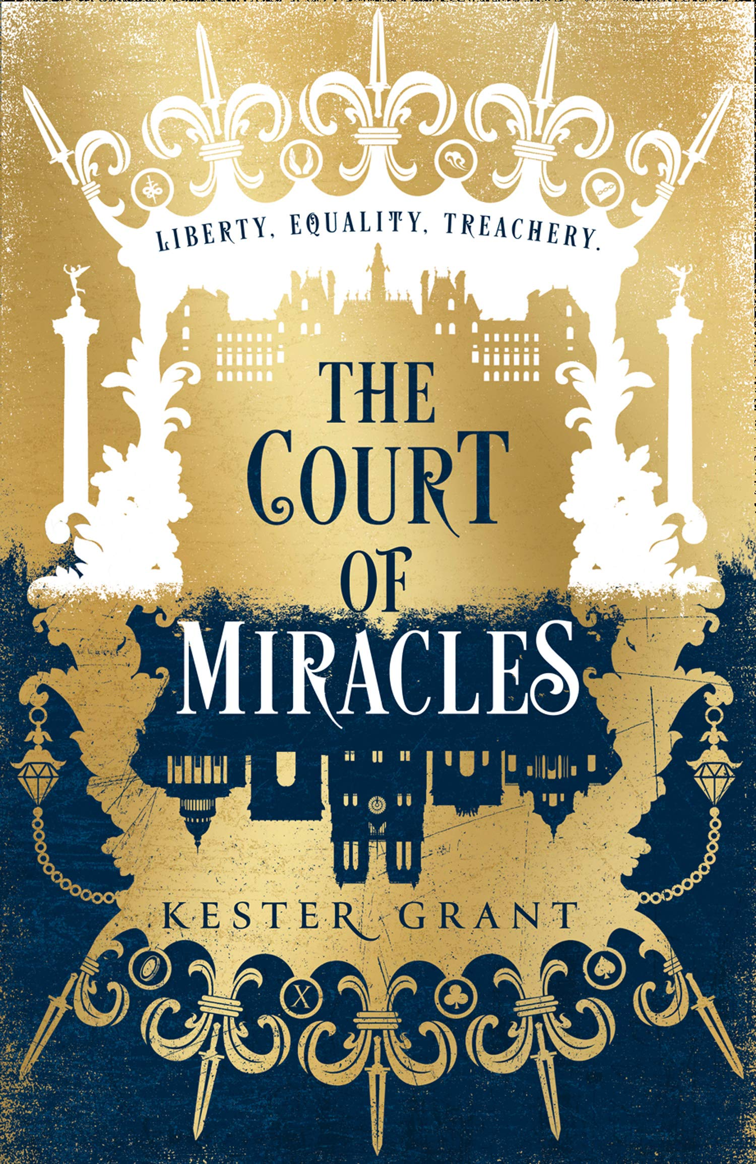 The Court of Miracles (The Court of Miracles Trilogy, Book 1 ...