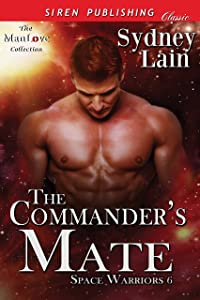 The Commander's Mate [Space Warriors 6] (Siren Publishing Classic ManLove)