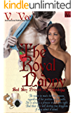 The Royal Nanny (Bad Boy Princes Of Malvidence Book 2)