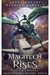 Magitech Rises (The Exceptional S. Beaufont Book 3) Kindle Edition