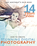 How to Create Stunning Digital Photography (English Edition)
