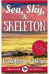 SEA, SKY, & SKELETON: A Ravenwood Cove Cozy Mystery (book 4) Kindle Edition
