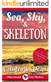 SEA, SKY, and SKELETON: A Ravenwood Cove Cozy Mystery (English Edition)