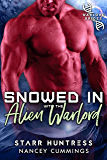 Snowed in with the Alien Warlord (Warlord Bride Index Book 1)