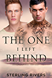 The One I Left Behind (M/M Gay Romance): Home Is Where You Are