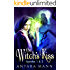 The Witch's Kiss: The Everlasting Battle Between the Dark and the Light Side (Episodes 1&2)