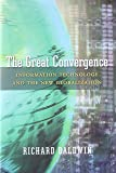 The Great Convergence: Information Technology and the New Globalization